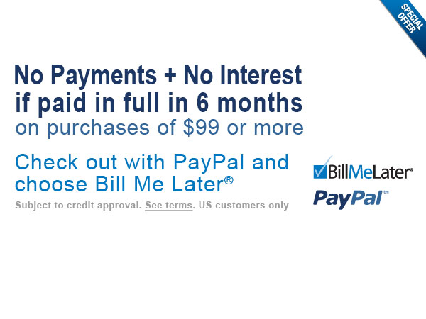 No Payments + No Interest for 6 Months