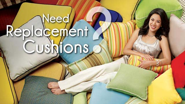 Need Replacement Cushions?